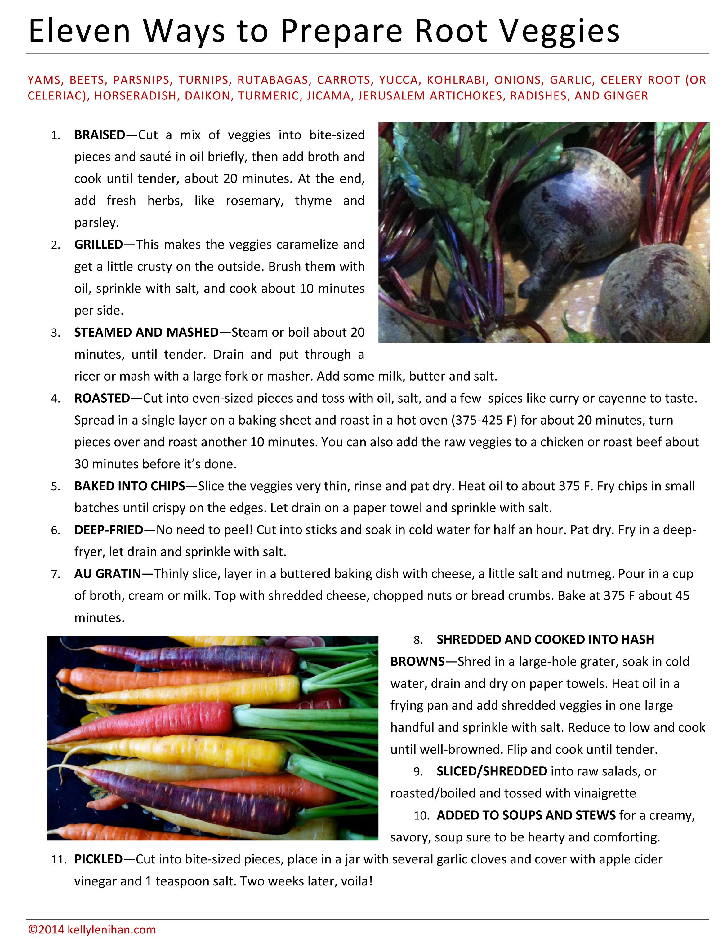 11 ways to prepare root veggies by Kelly Lenihan